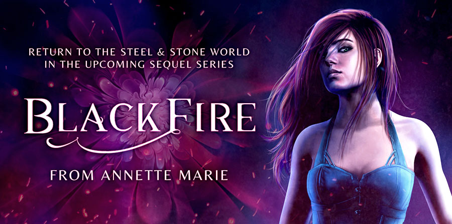 Blackfire new series by Annette Marie