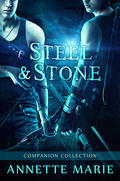 Steel & Stone #6 Companion Collection by Annette Marie