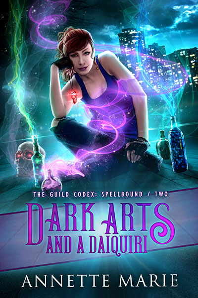 Dark Arts and a Daiquiri - urban fantasy by Annette Marie